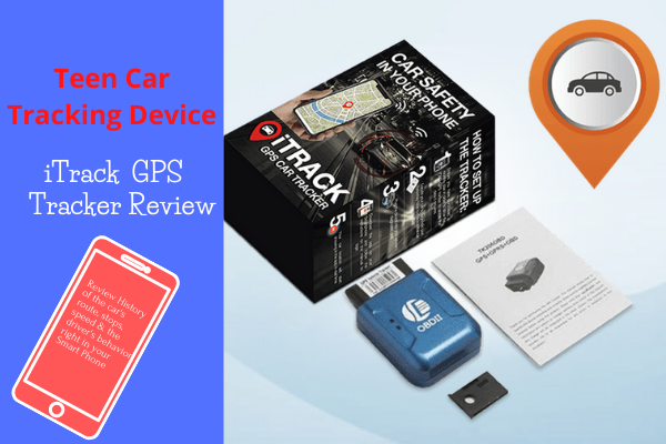 Teen Car Tracking Device:iTrack GPS Tracker Review